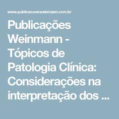 Publicações Weinmann - Tópicos de Patologia Clínica: Considerações na interpretação dos testes laboratoriais da função tireoidiana