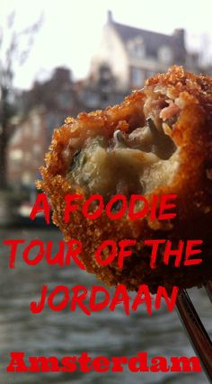 Enjoy a delicious food tour of the historic Jordaan neighbourhood in Amsterdam with Eating Europe tours.
