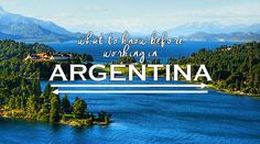 All you need to know about moving, living, and working in Argentina! #travel #expat #argentina