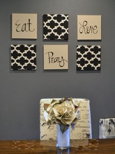 Eat Pray Love Wall Art Pack of 6 Canvas Wall Hangings Hand Painted Fabric Upholstered Dining Room Decor Modern Chic Black Beige Moroccan by GoldenPaisley on Etsy https://www.etsy.com/listing/193616173/eat-pray-love-wall-art-pack-of-6-canvas