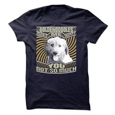 Goldendoodles Make Me Happy You Not So Much T Shirts, Hoodies, Sweatshirts - #sleeveless hoodies #street clothing. ORDER HERE => https://www.sunfrog.com/Pets/Goldendoodles-Make-Me-Happy-You-Not-So-Much.html?60505