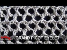 Grand Picot Eyelet - YouTube