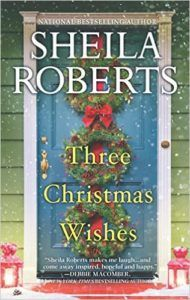 "Review of ""Three Christmas Wishes"" - Sheila Roberts"