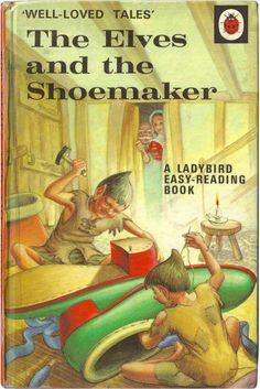 Elves And The Shoemaker Ladybird Books one of my childhood books! 1970s Childhood, My Childhood Memories, Childhood Toys, Sweet Memories, Childhood Stories, School Memories, Nostalgia, Tales Series, Ladybird Books