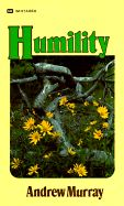 Humility by Andrew Murray - AMAZING book that will refocus and humble you as you gaze at Christ