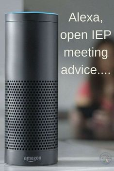 IEP meeting advice for parents, now available on Alexa!    Go check it out, and don't forget to rate the skill.    #IEP #DontIEPalone #IEPmeetingadvice