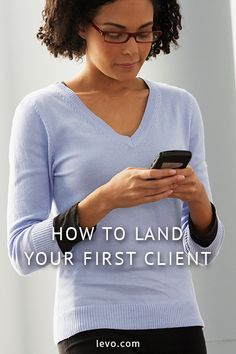 Advice on how to land your first client. www.levo.com