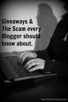 Blogger Giveaways and the Scam every Blogger needs to know
