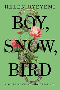 """March 6: Boy, Snow, Bird, by Helen Oyeyemi   Finally, the universe is catching on in earnest to the brilliant Helen Oyeyemi. The 29-year-old's fifth novel is a delicious retelling of the Snow White story from, in part, the perspective of the """"evil"""" stepmother. It's also a dissection of race, identity, girlhood, and difference in all its forms."""
