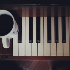 Coffee and piano.every morning if I could!