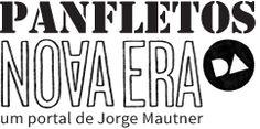 Panfletos da Nova Era - um portal de Jorge Mautner