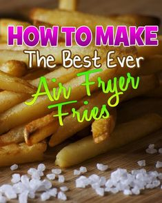 How to make the best air fryer fries you have ever tried. Or as us Brits like to call them air fryer chips. Perfect every single time and using only a small amount of oil, this is where all air fryer beginners should start. Power Air Fryer Recipes, Air Fryer Oven Recipes, Air Frier Recipes, Air Fryer Chips, Phillips Air Fryer, Nuwave Air Fryer, Actifry Recipes, Cooks Air Fryer, Air Fried Food