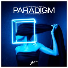 Axtone CamelPhat feat. A*M*E - Paradigm (Amtrac's Temptation Mix)