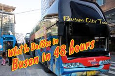 Travel Korea| What to do and see in Busan in 48 hours | GRRRL TRAVELER