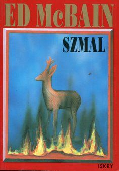 """""""Szmal"""" Ed McBain Translated by Andrzej Grabowski Cover by Roman Kirilenko  Published by Wydawnictwo Iskry 1992"""