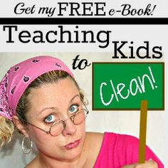 Teaching kids to clean gives the skills for life and helps you out at home when your time is limited. I highly recommend this e-book. You can get it FREE this Summer :)