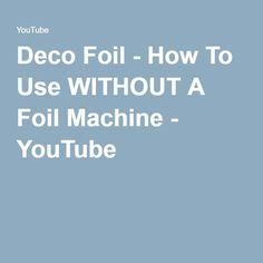 In this video I show you how to use iCraft Deco Foil with your favorite laminator, xyron machine, adhesive foam and glue. Card Making Tips, Card Making Supplies, Card Making Tutorials, Card Making Techniques, Making Ideas, Craft Foil, Deco Foil, Foil Paper, Foil Art