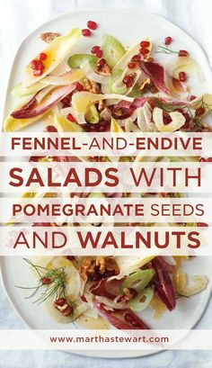 Fennel-and-Endive Salad with Pomegranate Seeds and Walnuts | Martha Stewart Living - Crisp, refreshing, and beautiful: What more can you ask of a salad?