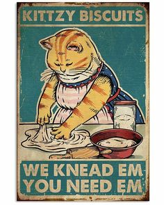 Cat Kittzy Biscuits We Knead Em You Need Em Portrait Poster Cute Kittens, Cats And Kittens, Crazy Cat Lady, Crazy Cats, Cat Store, Cat Posters, Cat Art, Funny Cats, Cute Animals