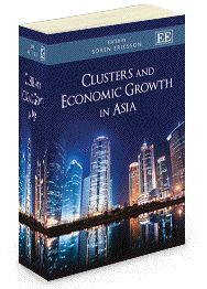 Clusters and Economic Growth in Asia - Edited by Soren Eriksson - June 2013