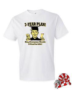 Men's t shirt 7 YEAR PLAN hey everyone by SlightlyTwistedTees, $15.00