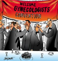 Gynecologist convention!