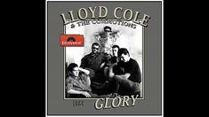 Lloyd Cole & The Commotions - Glory (1984) Sounds Great, Language, Music, Musica, Musik, Speech And Language, Muziek, Language Arts, Music Activities