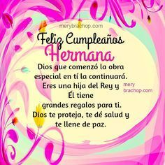New Ideas For Birthday Frases Hermana Happy Birthday Frame, Happy Birthday For Him, Birthday Presents For Him, Birthday Poems, Birthday Quotes For Daughter, First Birthday Pictures, Birthday Frames, Happy Birthday Messages, Birthday Greetings