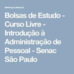 Bolsas de Estudo - Curso Livre - Introdução à Administração de Pessoal - Senac São Paulo
