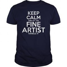 Awesome Tee For Fine Artist T Shirts, Hoodies. Check price ==► https://www.sunfrog.com/LifeStyle/Awesome-Tee-For-Fine-Artist-110785569-Navy-Blue-Guys.html?41382