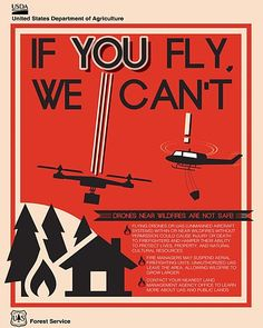 US Department of Agriculture poster warning about the risks of flying drones near wildfires