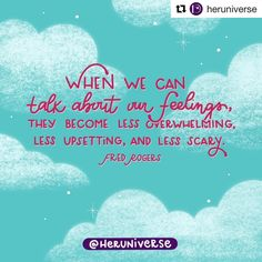 "Its a neighborly kind of day.  #Repost @heruniverse with @get_repost  ""When we can talk about our feelings they become less overwhelming less upsetting and less scary.  Fred Rogers"