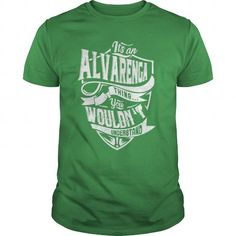 cool ALVARENGA t shirt, Its a ALVARENGA Thing You Wouldnt understand Check more at http://cheapnametshirt.com/alvarenga-t-shirt-its-a-alvarenga-thing-you-wouldnt-understand.html