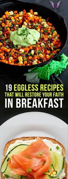 19 Eggless Breakfasts That Are Actually Healthy And Delicious 19 Eggless Breakfasts That Are Actually Healthy And Delicious<br> Time to adjust your breakfast eggspectations.
