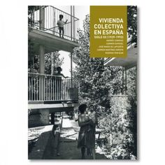 Collective Housing in Spain 1929-1992, book available at extrabuch.com