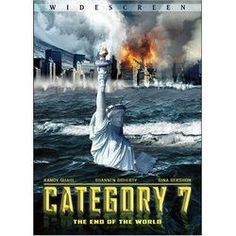 CATEGORY 7 THE END OF THE WORLD MOVIE