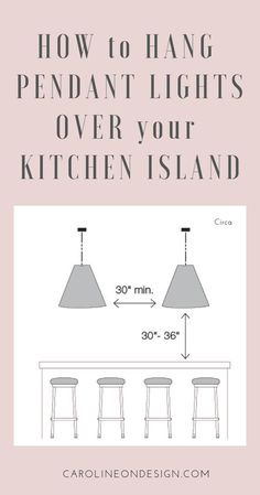 Kitchen Lighting Remodel How to Hang Pendant Lights over Kitchen Island Pin - This post will give you CONFIDENCE in your ability to tell your electrician exactly how you want your pendants to hang over your kitchen island!