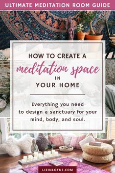 Everything you need to know to create a meditation space in your home. Get ideas and find all the must-have essentials to set up a corner or an entire room where you can practice meditation, yoga or other spiritual practices. Create your own tranquil oasis today! | Yoga | Spiritual Practice | Meditation Room Ideas | lizinlotus.com #meditationroommusthaves #meditationspaceideas #meditation #yoga #meditationspaceideassmall