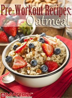 3 Pre-Workout Oatmeal Recipes | MarcyPro Blog
