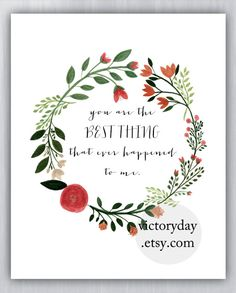 you are the BEST THING that ever happened to me от VictoryDay, $12.00