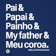 Poster Pai papai painho (Dia dos pais) Doodle Lettering, Steve Jobs, Quotes, Poster, Words Of Love, Happy Fathers Day Images, Gift Ideas For Parents, Shirts, Needlepoint