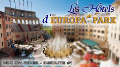INSOLITE #4 -LES HÔTELS D'EUROPA PARK