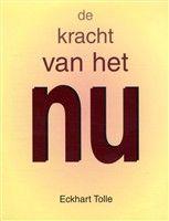 De kracht van het Nu http://www.bruna.nl/boeken/de-kracht-van-het-nu-9789020282306