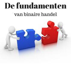 Check hier de fundamenten van de binaire optie handel op http://www.binaireoptiespecialist.nl/de-fundamenten-van-binaire-handel/