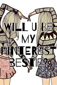 Send me a message or comment if you want to be my Pinterest bestie!!!