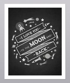 {i love you to the moon & back}