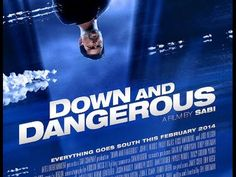 Down and Dangerous (Full-length movie)