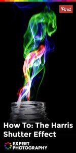 How To- The Harris Shutter Effect