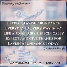 I expect lavish abundance Everyday in Every way in my Life and affairs. I specifically expect and give thanks for Lavish Abundance Today! Prosperity Affirmations, Daily Positive Affirmations, Morning Affirmations, Money Affirmations, Positive Life, Positive Thoughts, Buddha Thoughts, Positive Inspiration, Give Thanks