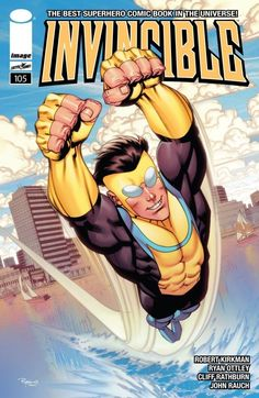 Invincible It's a new day dawning for everyone's favorite superhero. If you've ever wanted to jump onto INVINCIBLE without shelling out the money for 18 collected editions, this would be the perfect issue to start with. Story by Robert Kirkman Comic Book Superheroes, Comic Books Art, Invincible Comic, Alternative Comics, Best Superhero, Image Comics, Comics Universe, Comic Covers, Book Covers